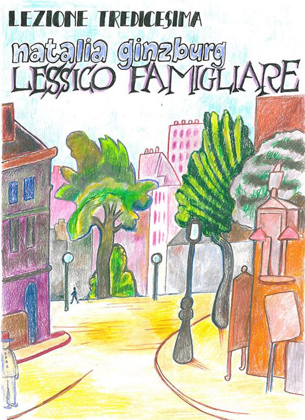 Antonio Faeti - Lezione 13 - Lessico famigliare, di Natalia Ginzburg